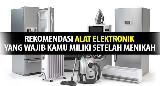 Alat Elektronik Rumahan