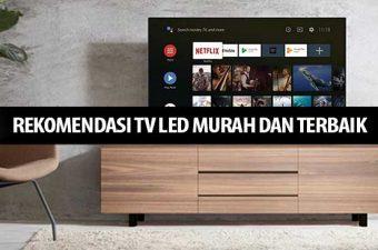 Rekomendasi TV Led Murah dan Terbaik